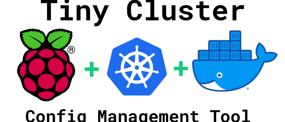 Tiny Cluster Raspberry Pi Config Management with Kubernetes and Docker